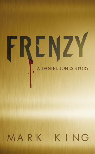 Frenzy: A Daniel Jones Story http://www.amazon.co.uk/Frenzy-Mark-King/dp/1846248779
